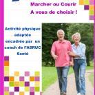 Seniors, Marcher ou Courir  A vous de choisir !